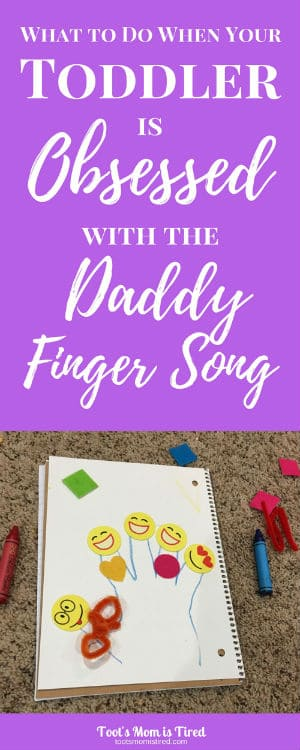 What to do when your toddler is obsessed with the daddy finger song what to do when your toddler is obsessed with the daddy finger song family finger m4hsunfo