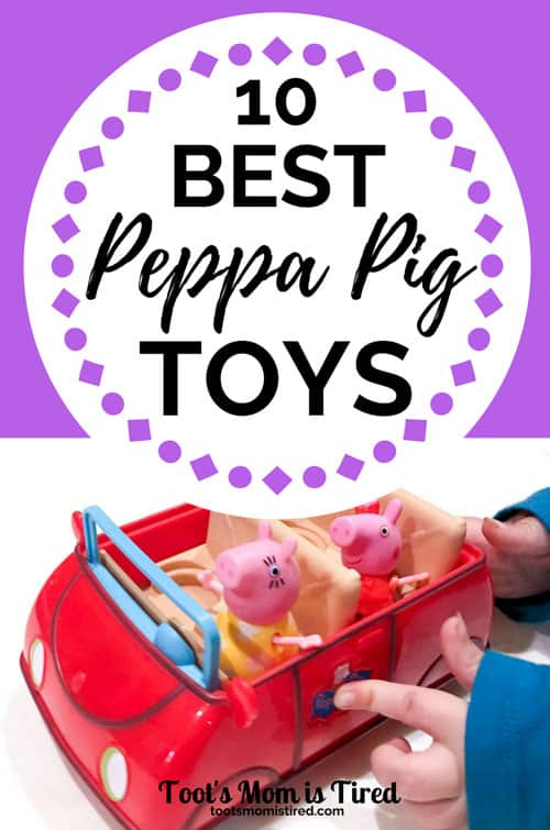Top 10 Best Peppa Pig Toys for Toddlers and Preschoolers