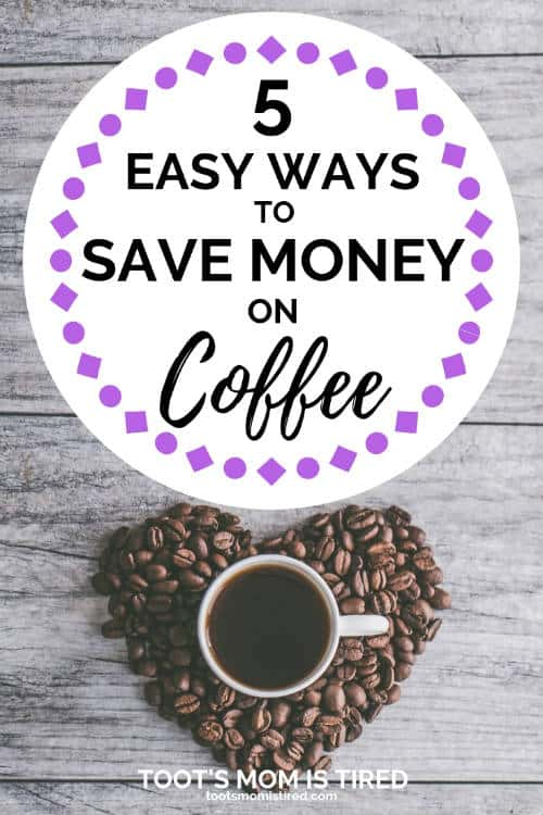5 easy ways to save money on coffee