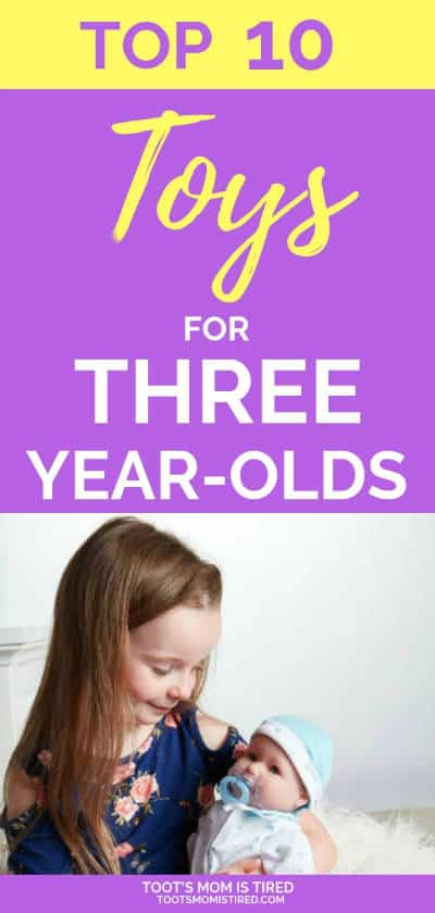 Top 10 Toys for Three Year Olds This | toys 3 year olds, 3-Year-Olds - Toot\u0027s Mom is Tired