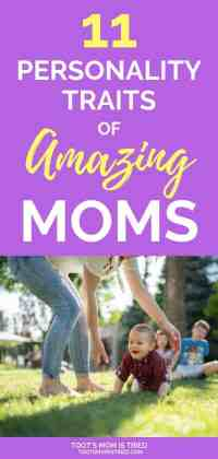 11 Personality Traits of Amazing Moms | how to be an amazing mom, parenting tips, how to be an awesome mom, how to be a great mom, motherhood, mom life, mama, mommy #momlife #motherhood #parenting
