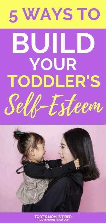 5 Ways to Build Your Toddler's Self-Esteem | How to encourage your frustrated toddler, how to help your toddler's self esteem, overcoming the can't do it myself attitude #toddlers #parenting #motherhood