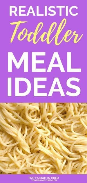 Realistic Toddler Meal Ideas for Busy Moms | easy toddler meals, quick fast lunch dinner for one year olds, two year olds, three year olds, 18 months old, not pinteresty meals for toddlers, regular meal ideas, what to make toddlers when they don't want your dinner, picky eaters, not fancy, regular meals #toddlers #parenting #mealideas