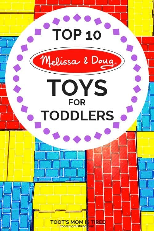 Top 10 Best Melissa and Doug Toys for Toddlers