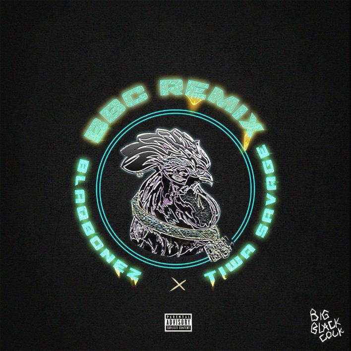 Blaqbonez Ft. Tiwa Savage – BBC Remix