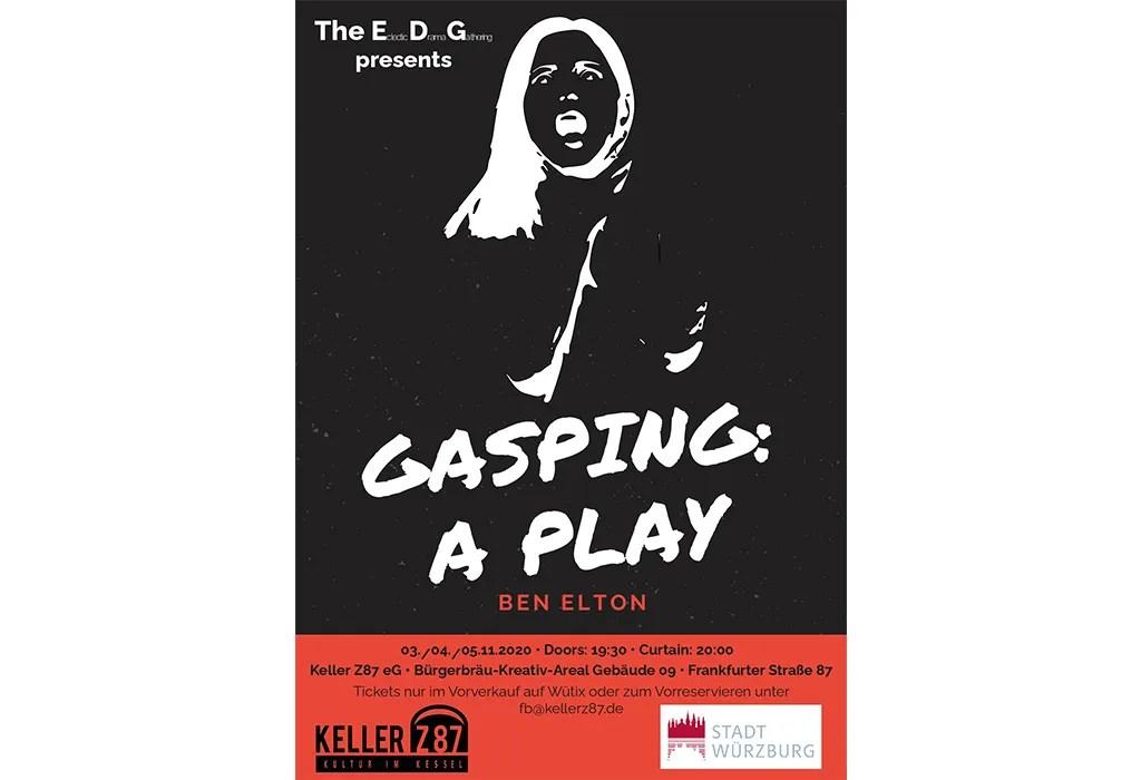 Eclectic Drama Gathering  - Ben Eltons 'Gasping'