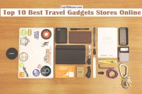 Top 10 Best Travel Gadgets Stores Online