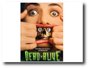 1. Dead Alive