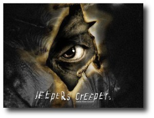 5. Jeepers Creepers