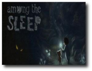 6. Among the Sleep