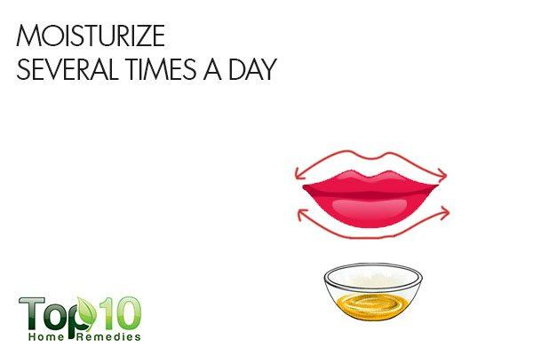 moisturize your lips several times a day