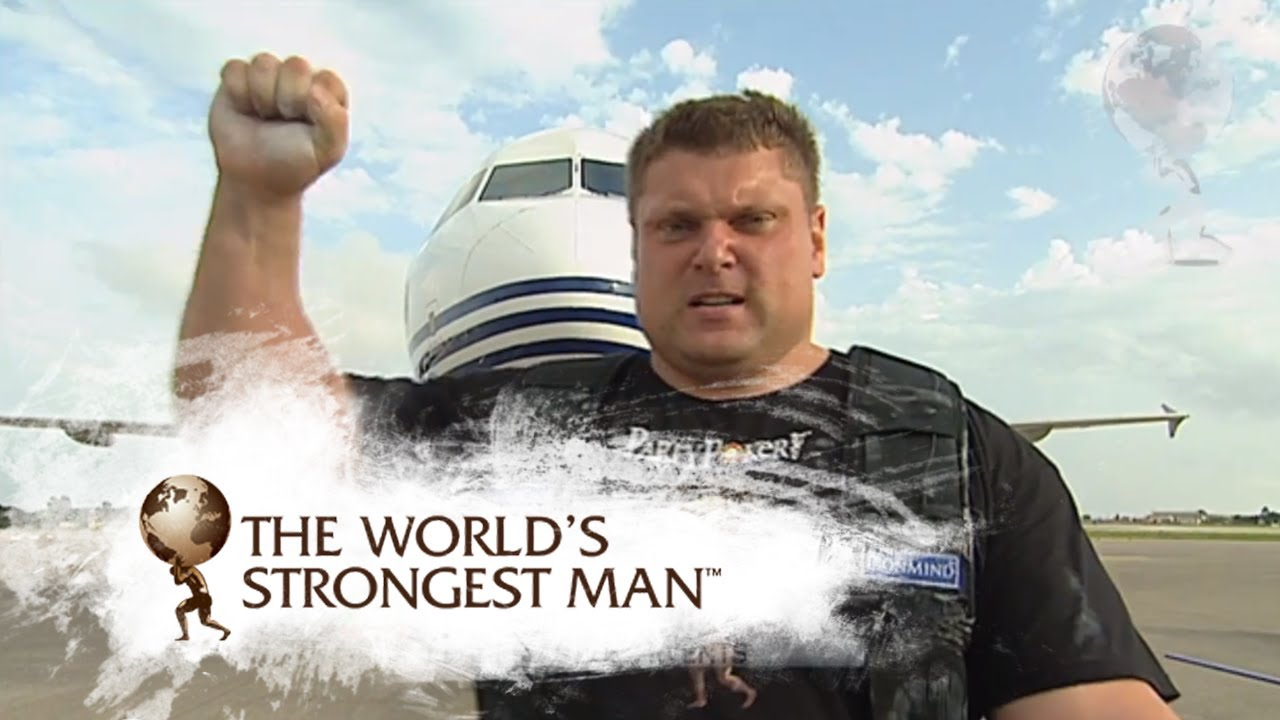 Strongest Man In The World