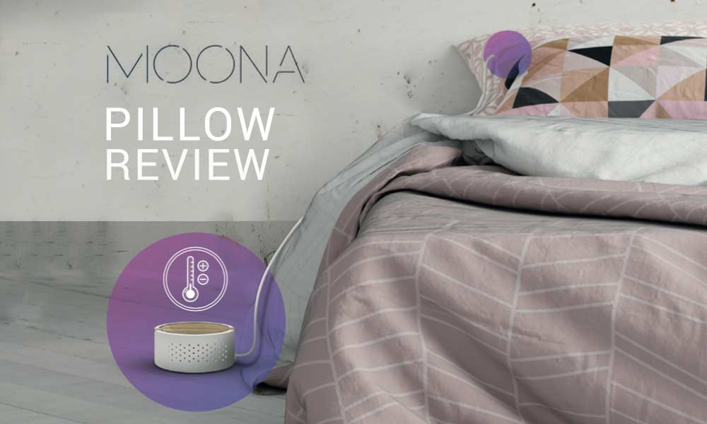 Moona Pillow Review Lay Your Head On This Smart Sleep Pillow