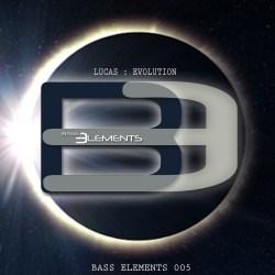 Lucas – Evolution [Bass Elements BASSE005]