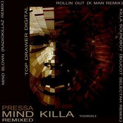 Pressa – Mind Killa Remixed