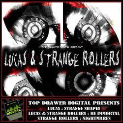 Lucas & Strange Rollers