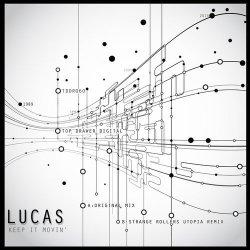 Lucas – Keep It Movin'