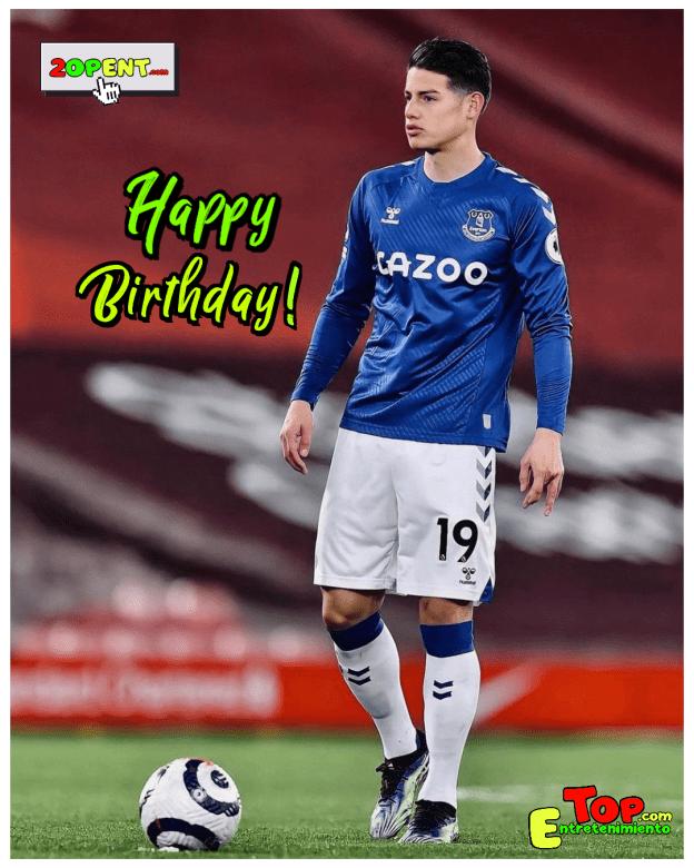 Happy Birthday James Rodriguez Everton Feliz Cumpleaños Top Entretenimiento 2OPENT 2021