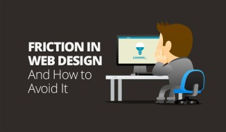 Tips to Reduce Friction in Your Website Design