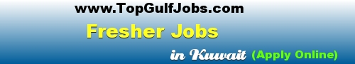 Jobs in Kuwait for Freshers