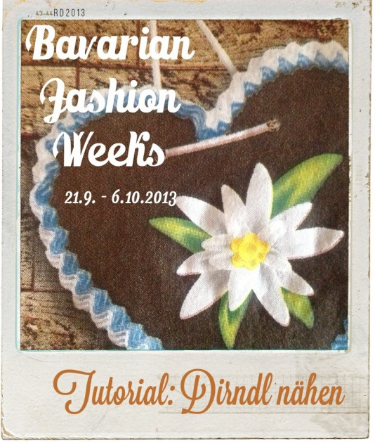 "Bavarian Fashion Weeks | Tutorial ""Dirndl nähen"""