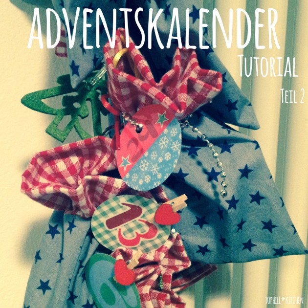 Tutorial Adventskalender nähen