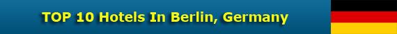 TOP 10 Hotels In Berlin, Germany