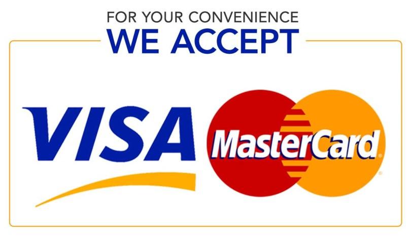 We accept Visa, MasterCard