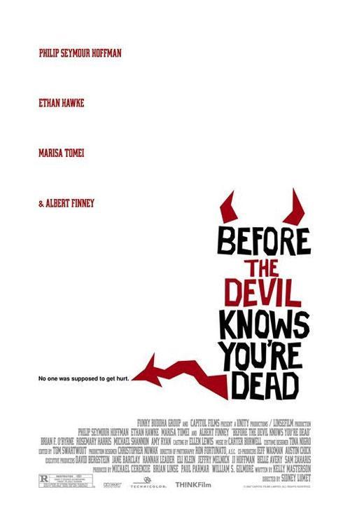 Постер «Игры дьявола» (Before the Devil Knows You're Dead ) завоевал признание как «Самый смелый постер 2007 года».
