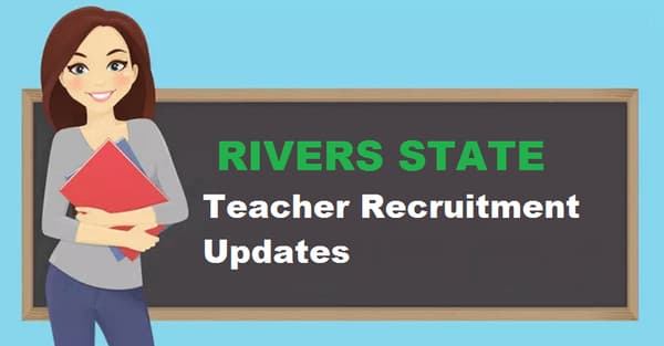 Rivers State Teachers Recruitment