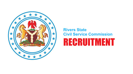 Rivers State Civil Service Commission Recruitment