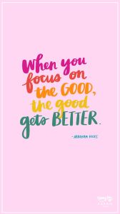 When You Focus on the Good, The Good Gets Bet