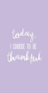Today I choose to be thankful purple