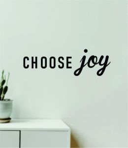 Choose Joy Quote Wall Decal Sticker Viny