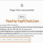 How to Fix Err_Tunnel_Connection_Failed Error