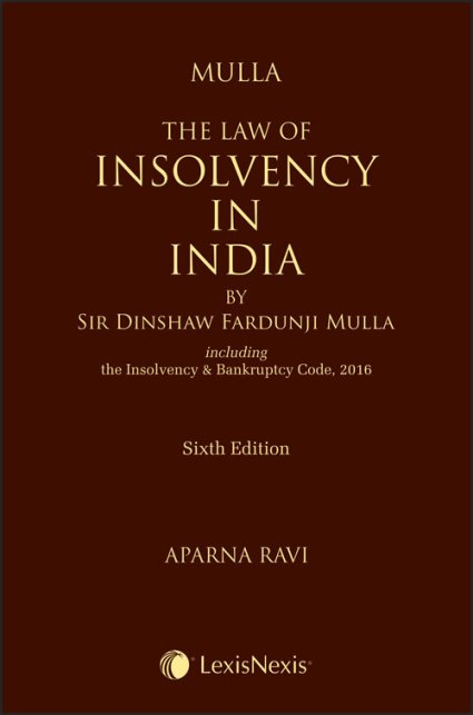 Mulla' The Law of Insolvency in India
