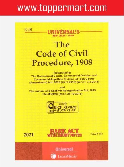 Universal's The Code of Civil Procedure, 1908 Edition : 2021