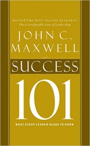 Success 101 What Every Leader Needs to Know