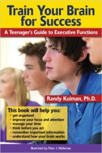 Train Your Brain for Success A Teenager's Guide to Executive Functions