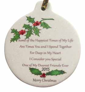 One of My Dearest Friends Ever 2015 Porcelain Christmas Best Gift