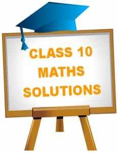 CBSE NCERT Solutions for Class 10 Maths