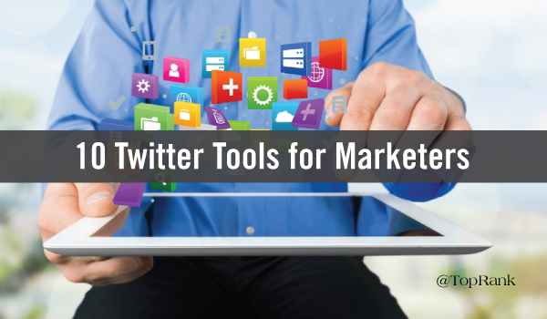 10-twitter-tools-for-marketers