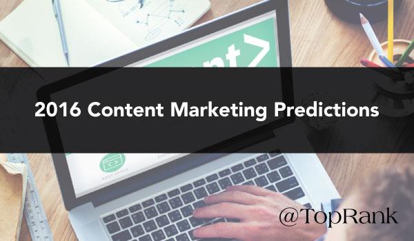 2016-Content-Marketing-Predictions
