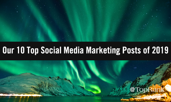Top Social Media Marketing Posts of 2019 Image