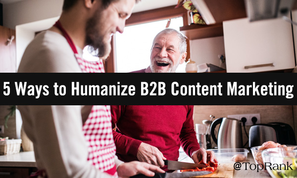Humanizing B2B Content Father and Son Cooking Together Image