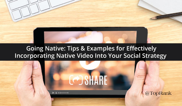 Native-Video-Social-Strategy