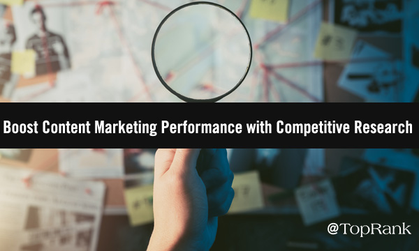 Competitive Research for Better Content Marketing