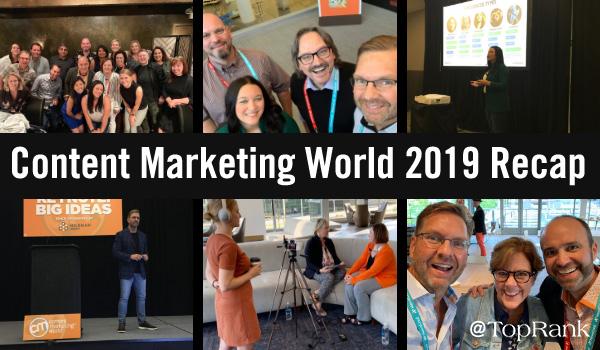 Content Marketing World 2019 Recap