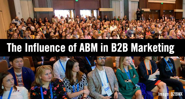 Influence ABM in B2B Marketing