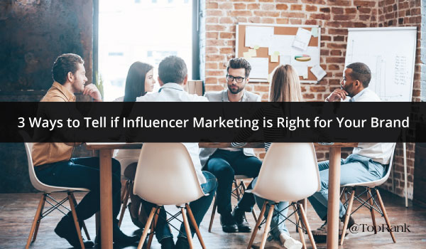 influencer-marketing-right-for-your-brand